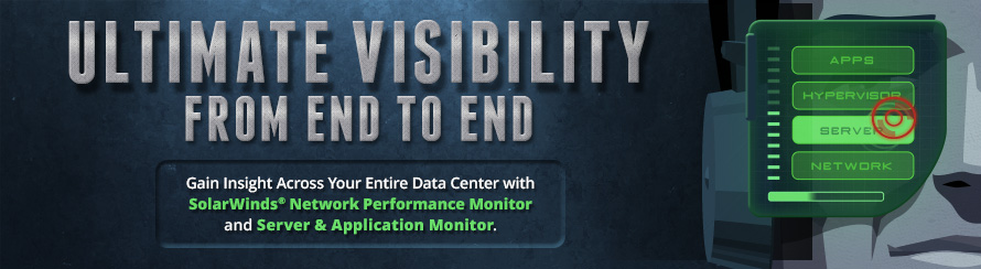 Gain Insight Across Your Entire Data Center with SolarWinds Network Performance Monitor, NetFlow Traffic Analyzer and Server & Application Monitor.