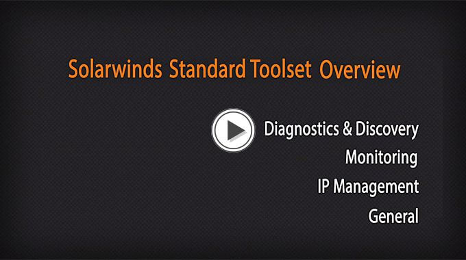 SolarWinds Standard Toolset Overview